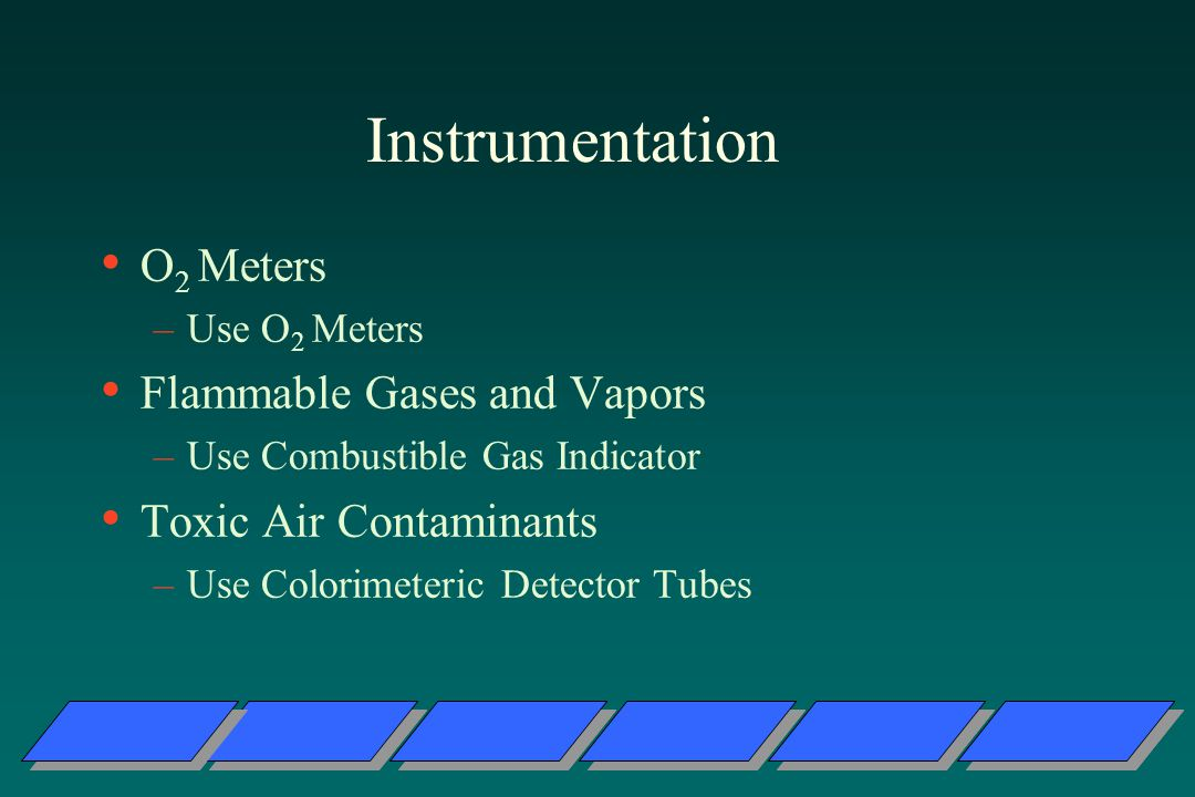 Instrumentation O2 Meters Flammable Gases and Vapors