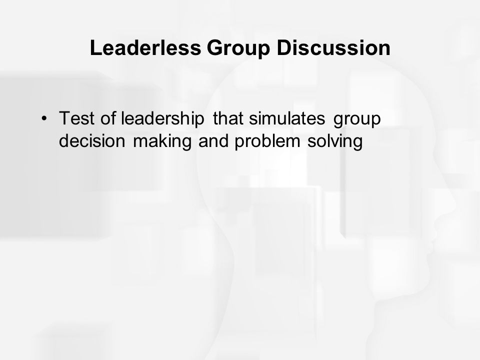 Leaderless Group Discussion