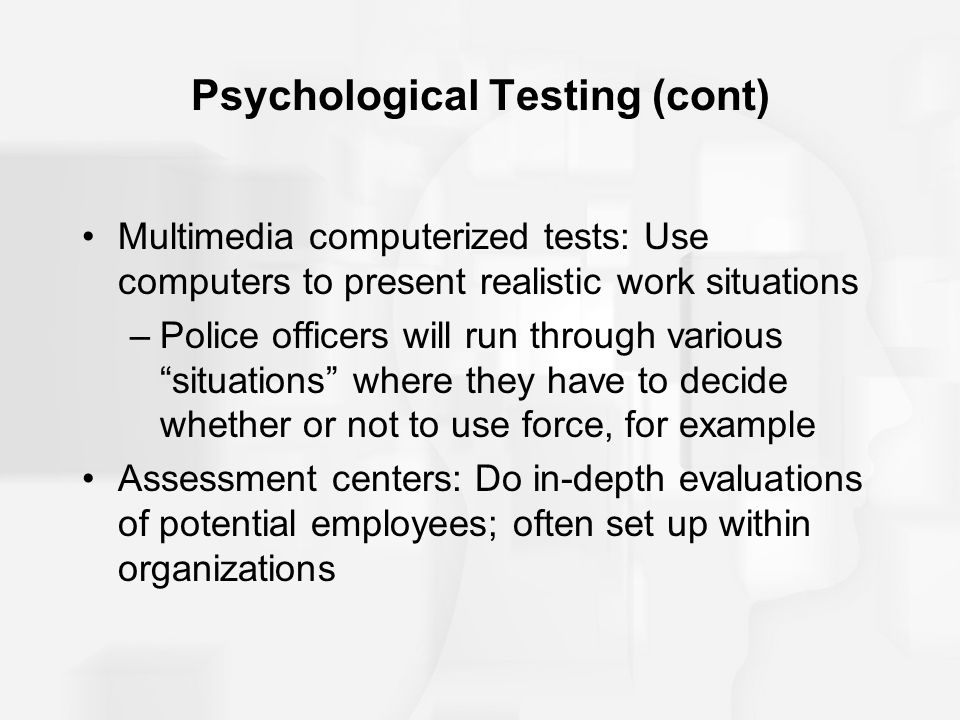 Psychological Testing (cont)