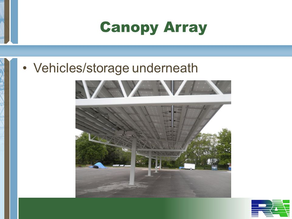 Canopy Array Vehicles/storage underneath
