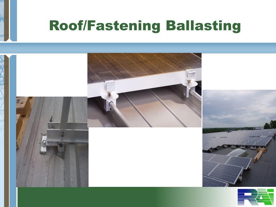 Roof/Fastening Ballasting