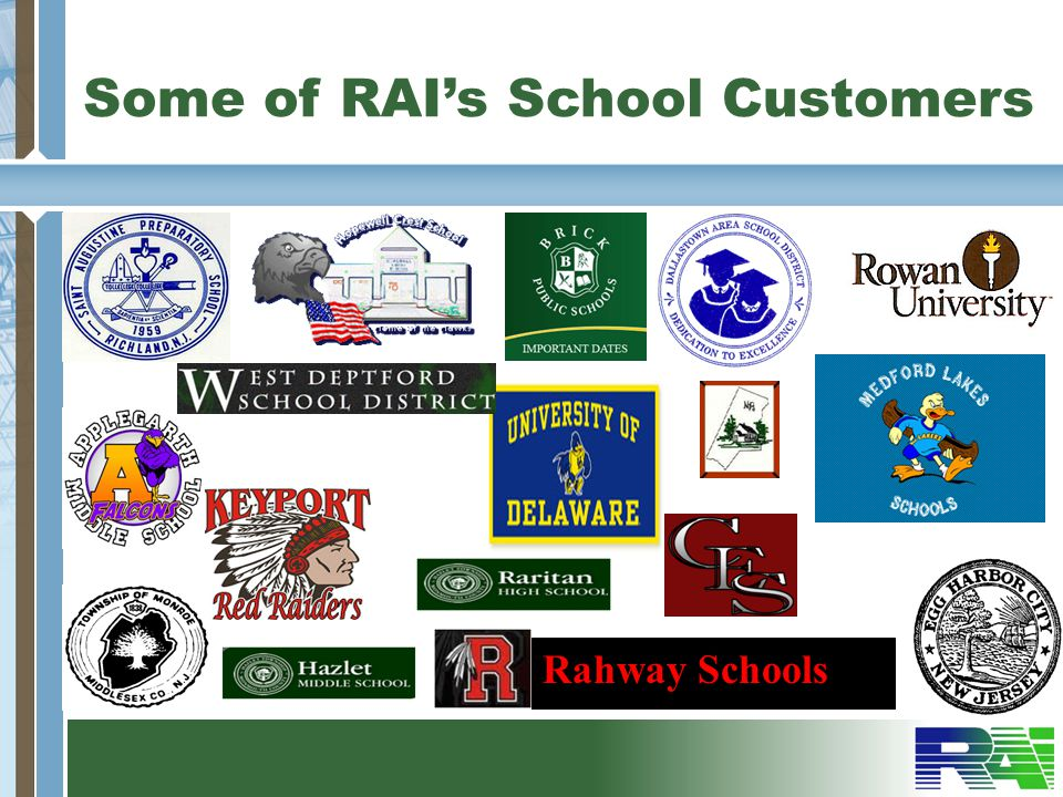 Some of RAI's School Customers
