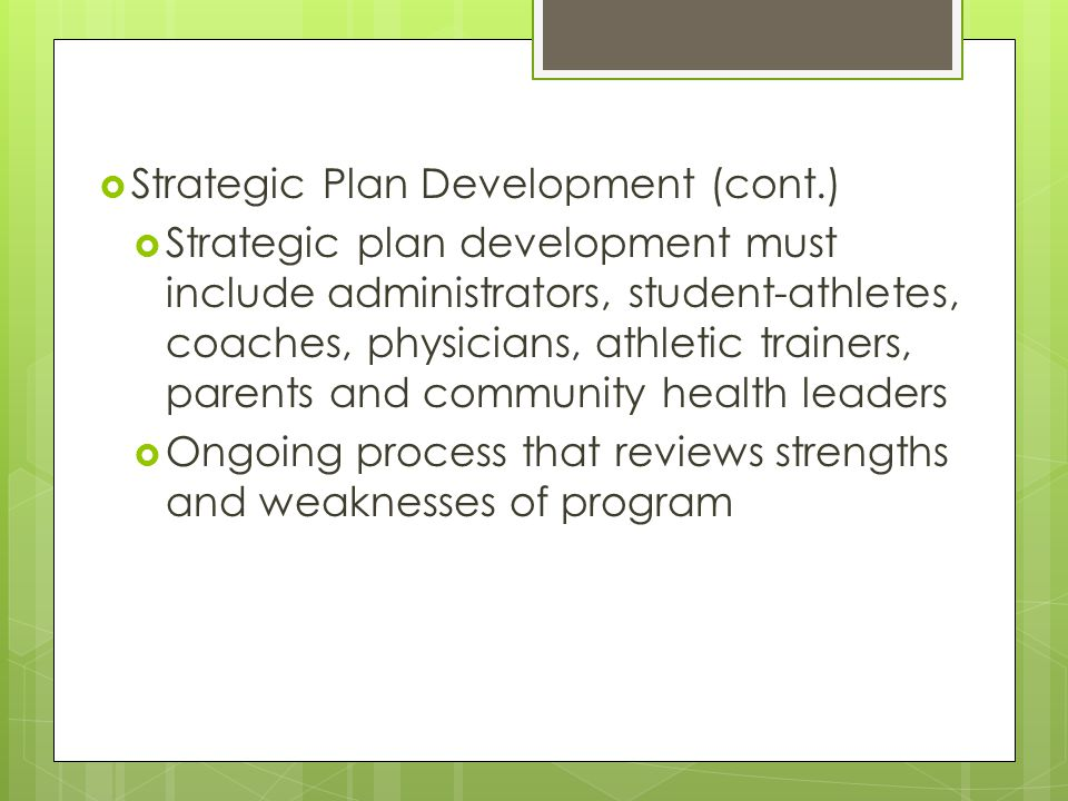 Strategic Plan Development (cont.)