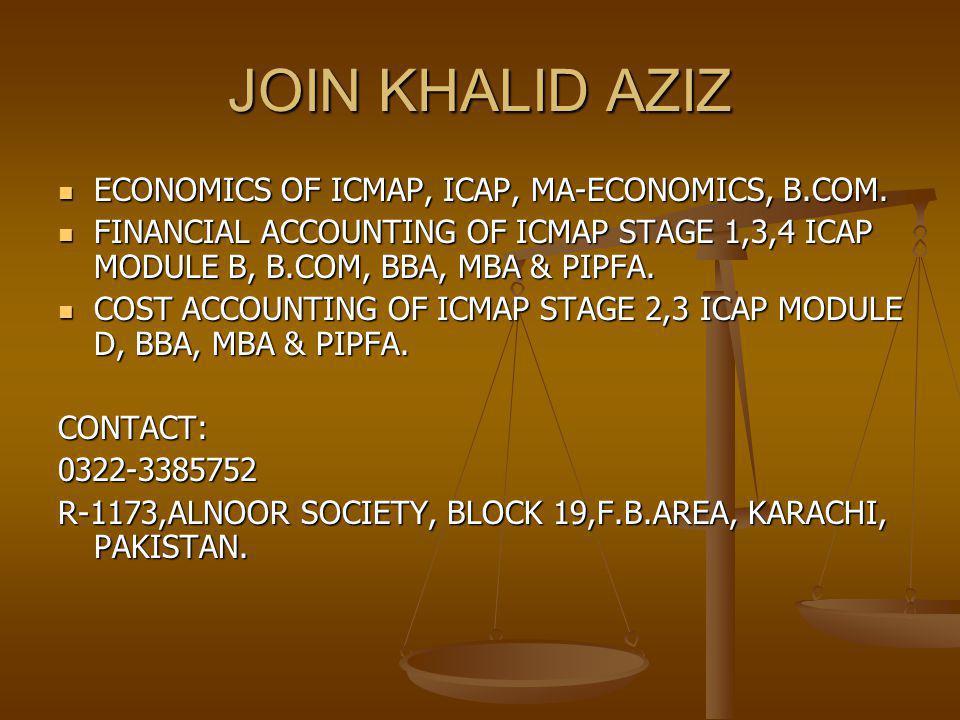 JOIN KHALID AZIZ ECONOMICS OF ICMAP, ICAP, MA-ECONOMICS, B.COM.