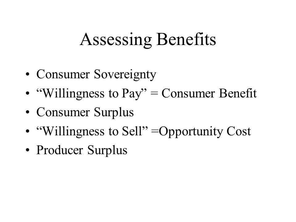 Assessing Benefits Consumer Sovereignty