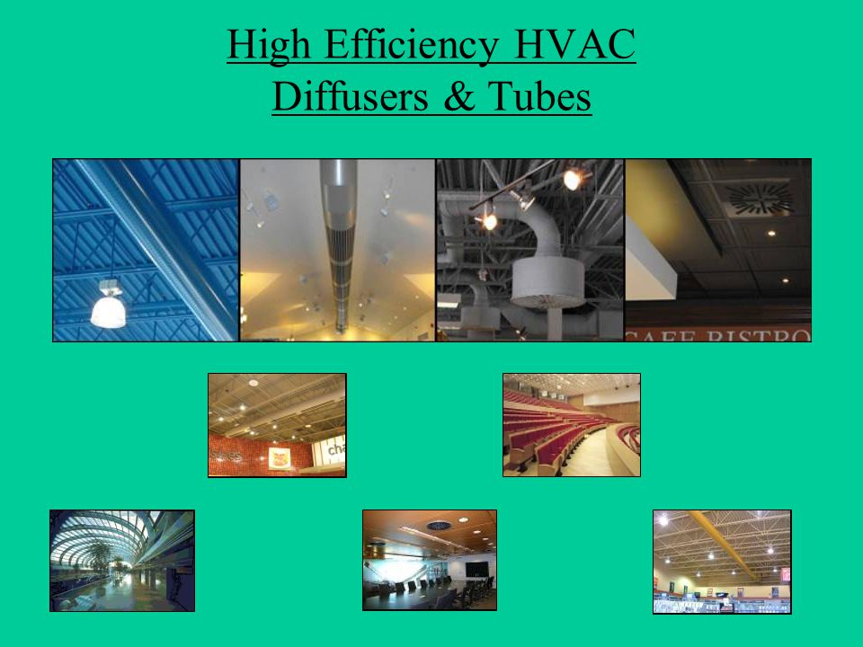 High Efficiency HVAC Diffusers & Tubes
