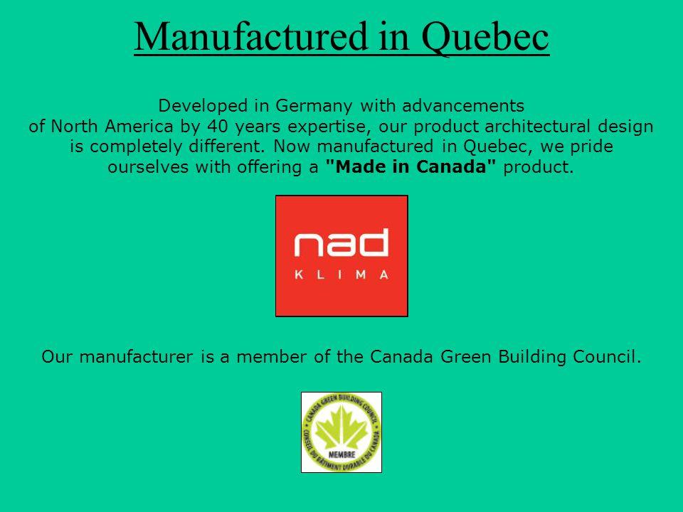 Manufactured in Quebec