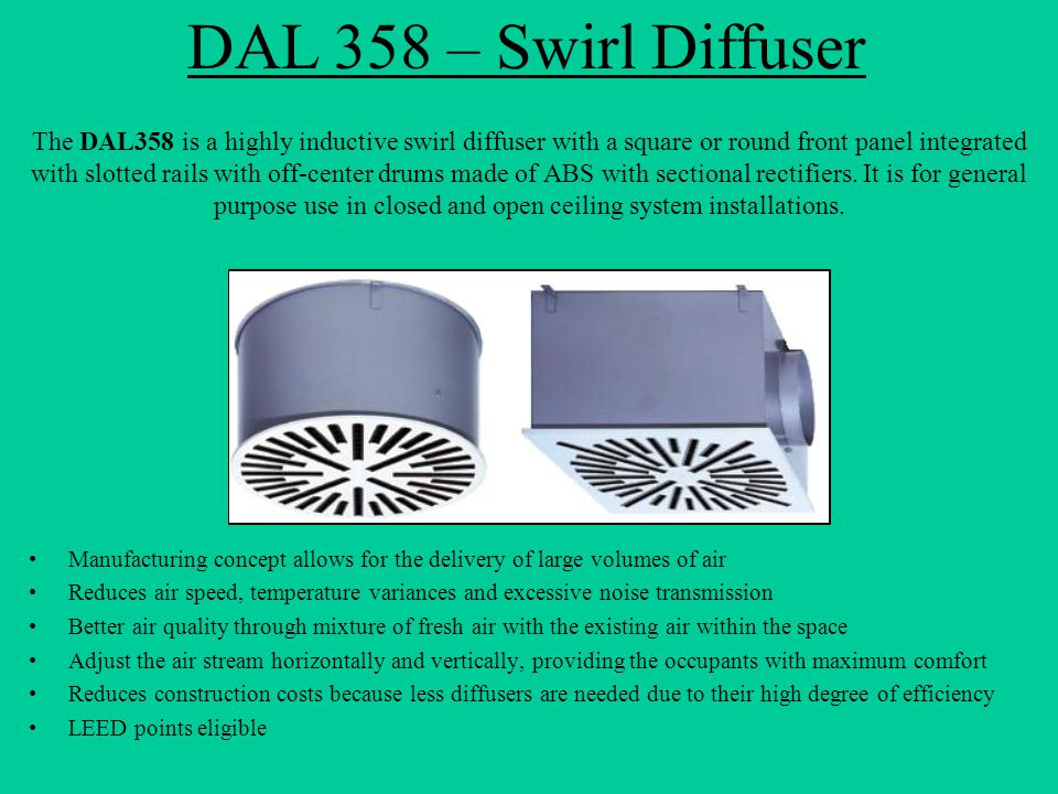 DAL 358 – Swirl Diffuser