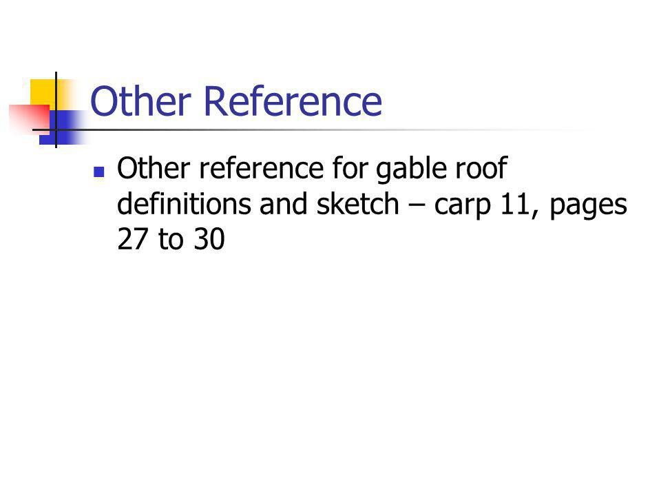21 Other Reference Other Reference For Gable Roof Definitions And Sketch U2013  Carp 11, Pages 27 To 30