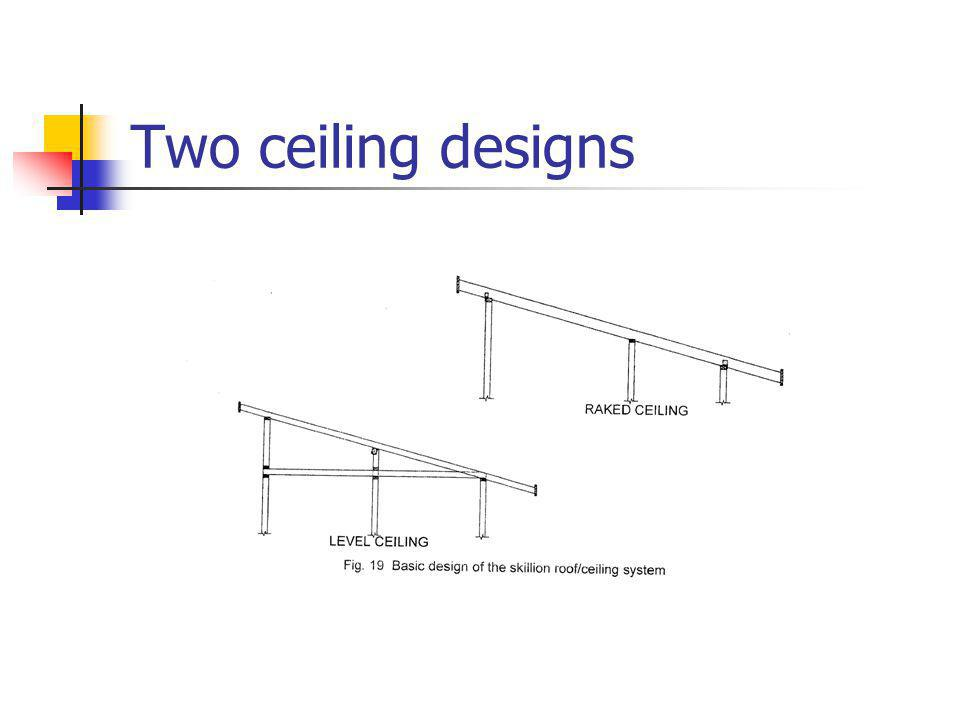 Two ceiling designs
