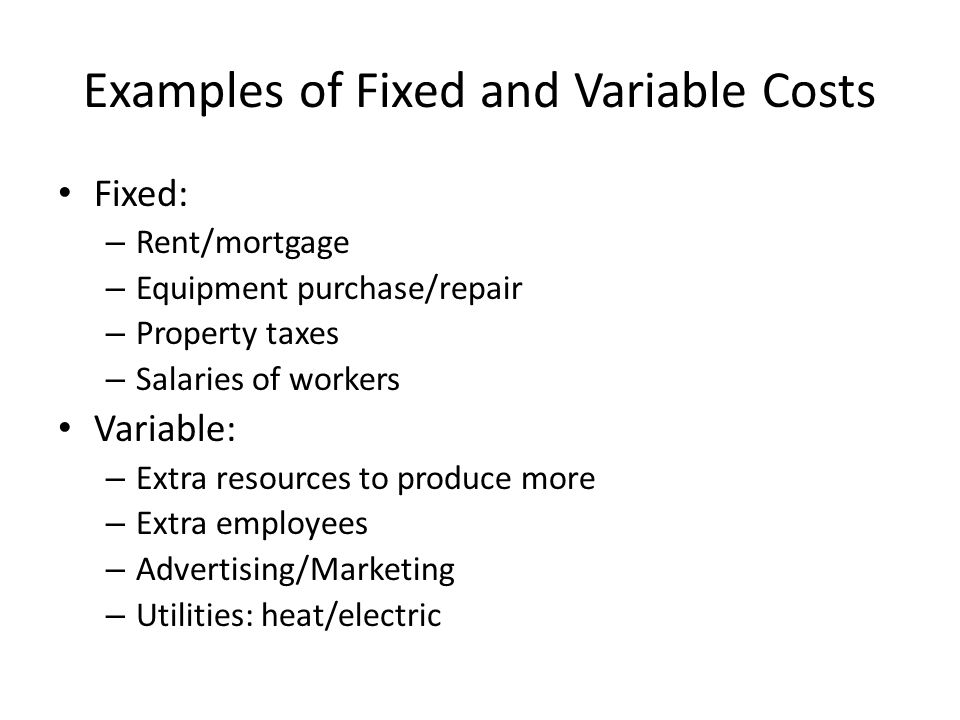 Examples of Fixed and Variable Costs