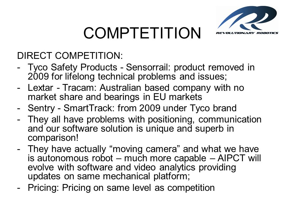 COMPTETITION DIRECT COMPETITION: