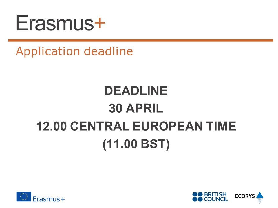 DEADLINE 30 APRIL 12.00 CENTRAL EUROPEAN TIME (11.00 BST)