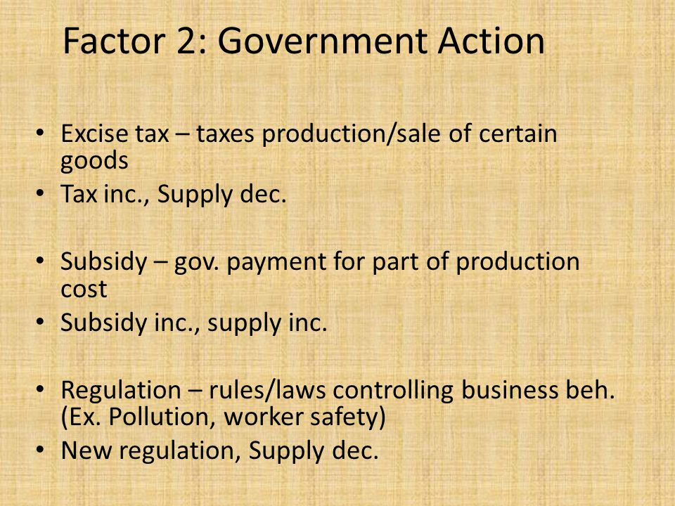 Factor 2: Government Action