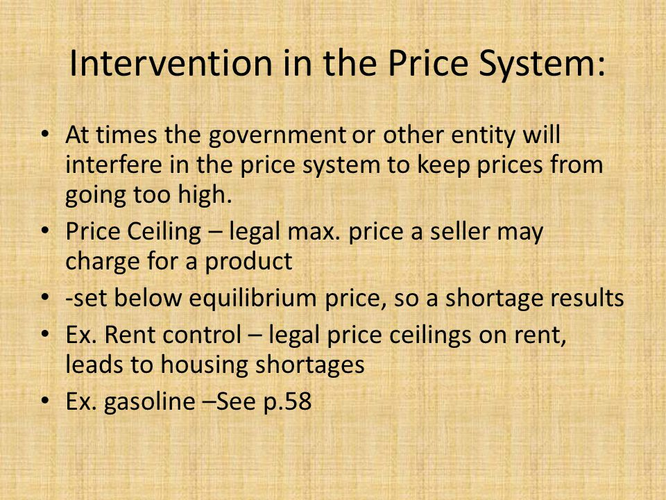 Intervention in the Price System: