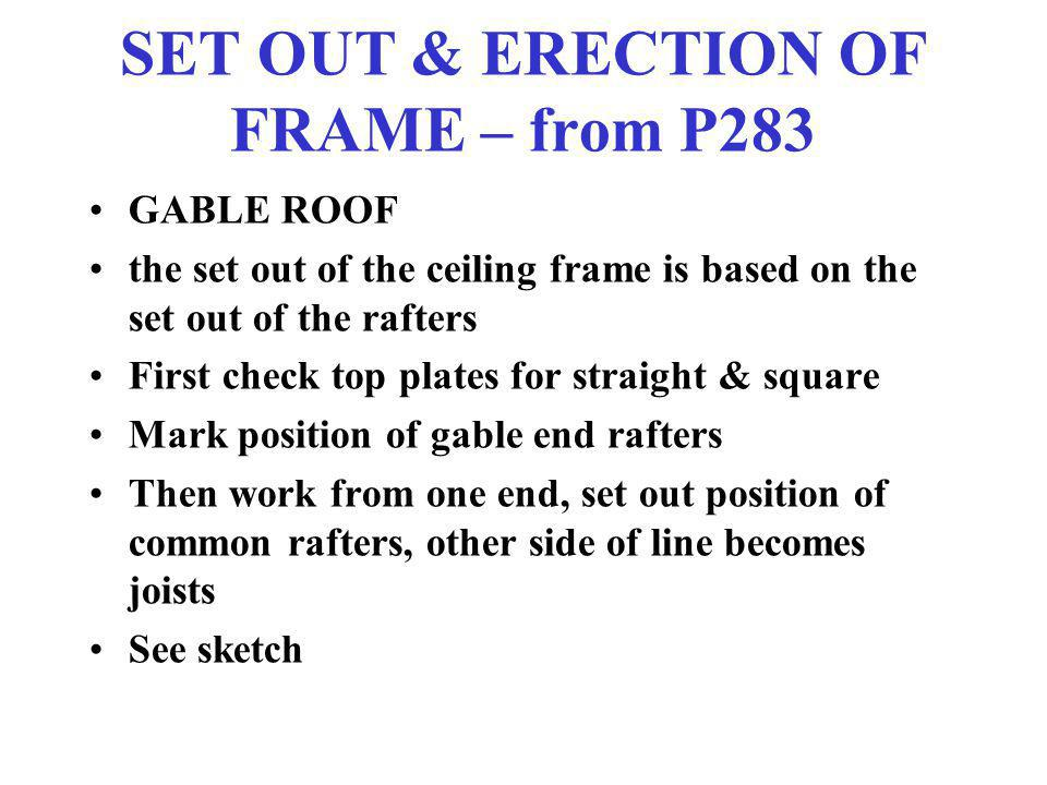 SET OUT & ERECTION OF FRAME – from P283