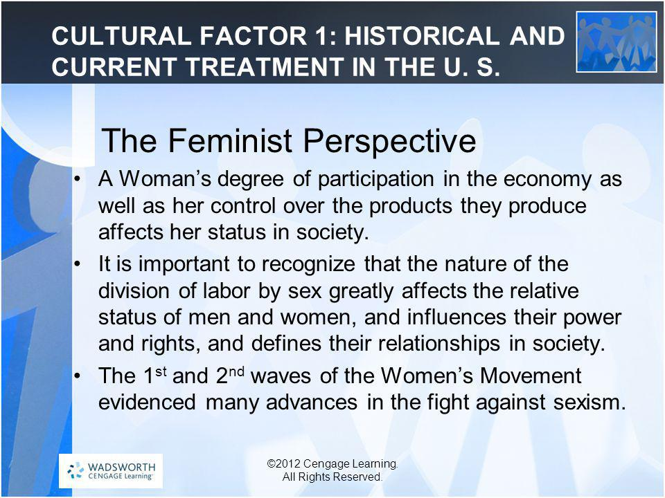 CULTURAL FACTOR 1: HISTORICAL AND CURRENT TREATMENT IN THE U. S.