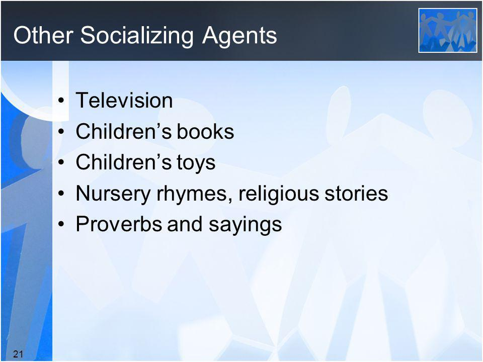 Other Socializing Agents