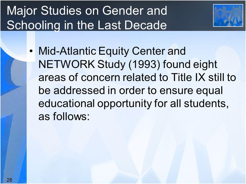 Major Studies on Gender and Schooling in the Last Decade