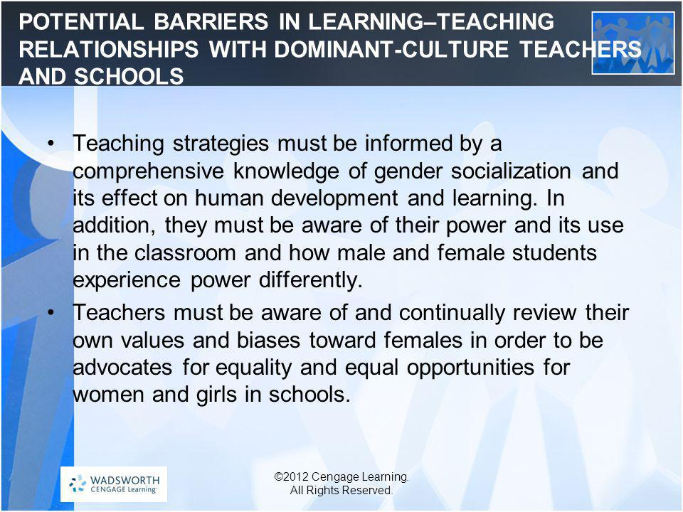 POTENTIAL BARRIERS IN LEARNING–TEACHING RELATIONSHIPS WITH DOMINANT-CULTURE TEACHERS AND SCHOOLS