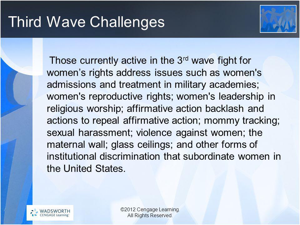Third Wave Challenges