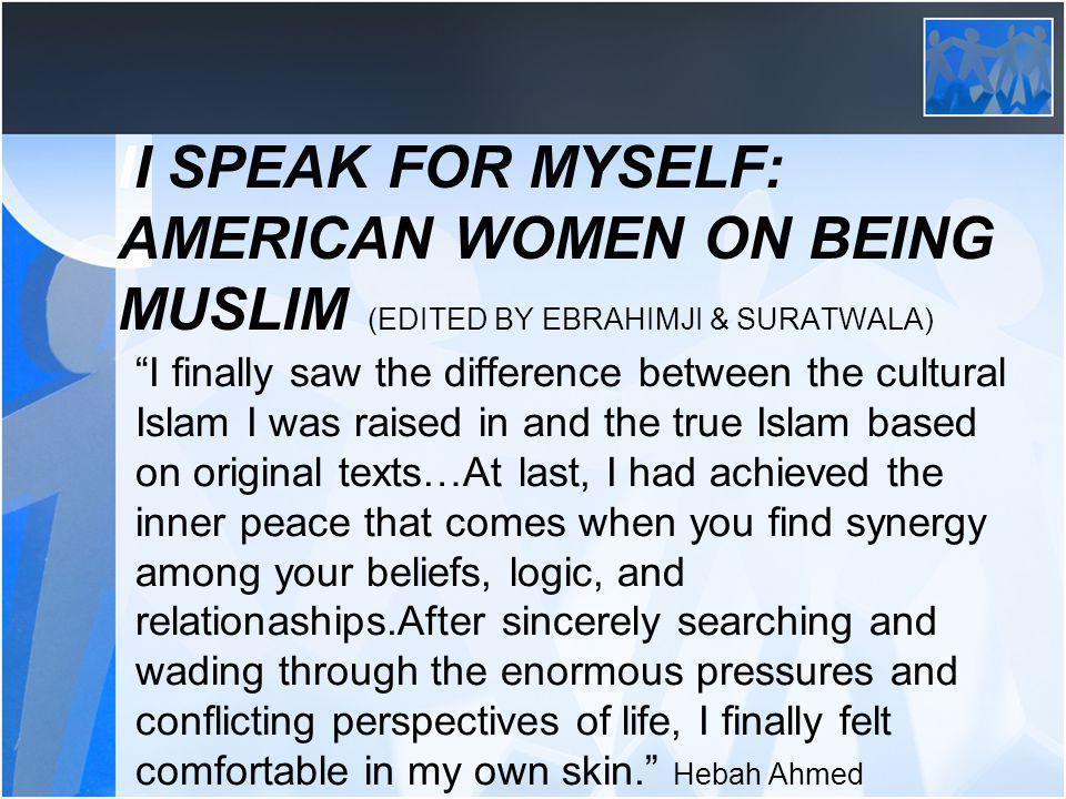 II Speak for Myself: American Women on Being Muslim (Edited by Ebrahimji & Suratwala)