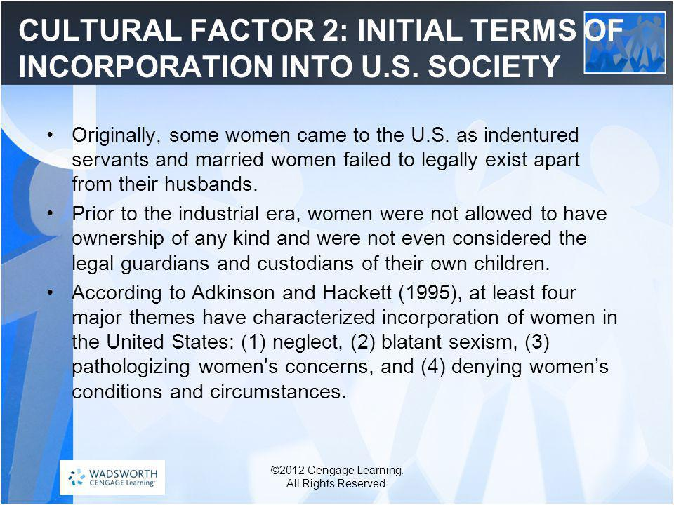 CULTURAL FACTOR 2: INITIAL TERMS OF INCORPORATION INTO U.S. SOCIETY