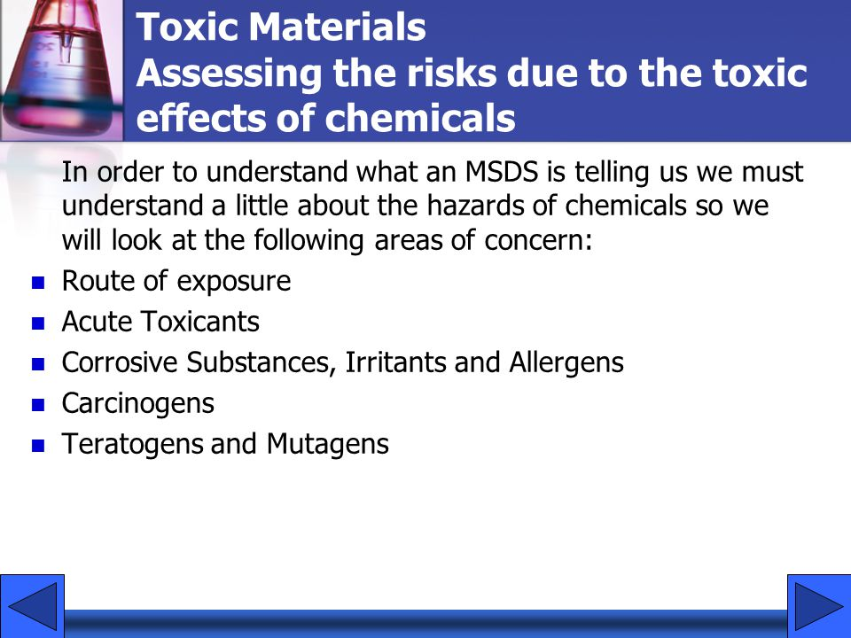 05/21/99 Toxic Materials Assessing the risks due to the toxic effects of chemicals.