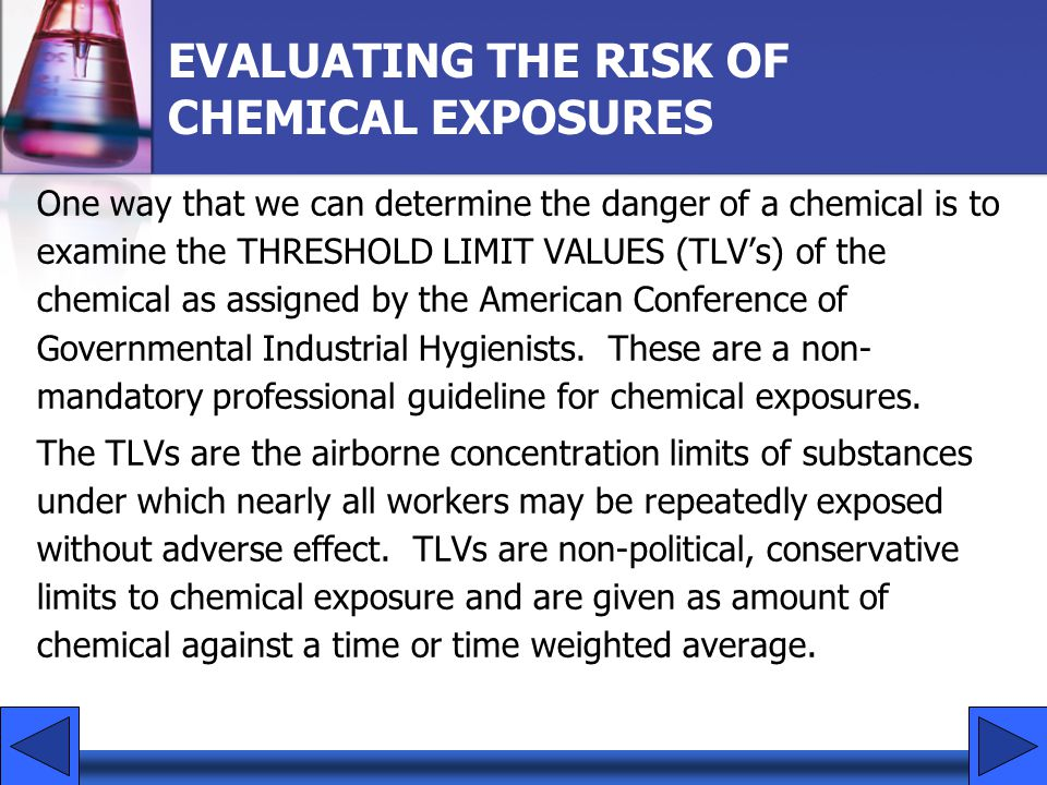 EVALUATING THE RISK OF CHEMICAL EXPOSURES