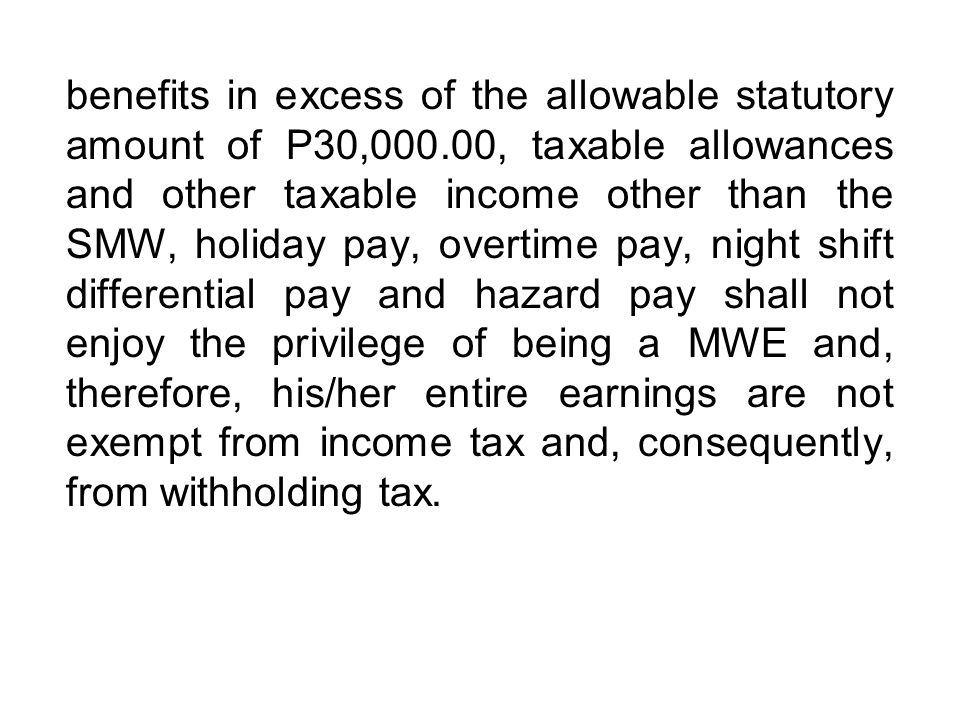 benefits in excess of the allowable statutory amount of P30,000