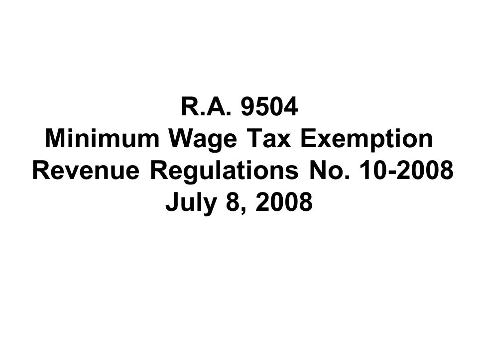 R. A. 9504 Minimum Wage Tax Exemption Revenue Regulations No