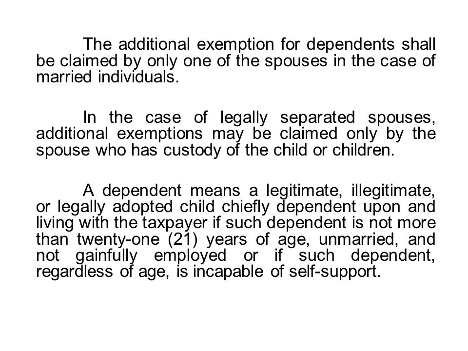 The additional exemption for dependents shall be claimed by only one of the spouses in the case of married individuals.