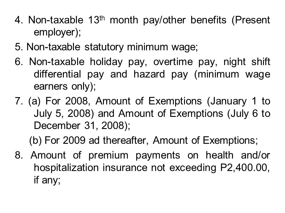 4. Non-taxable 13th month pay/other benefits (Present employer);