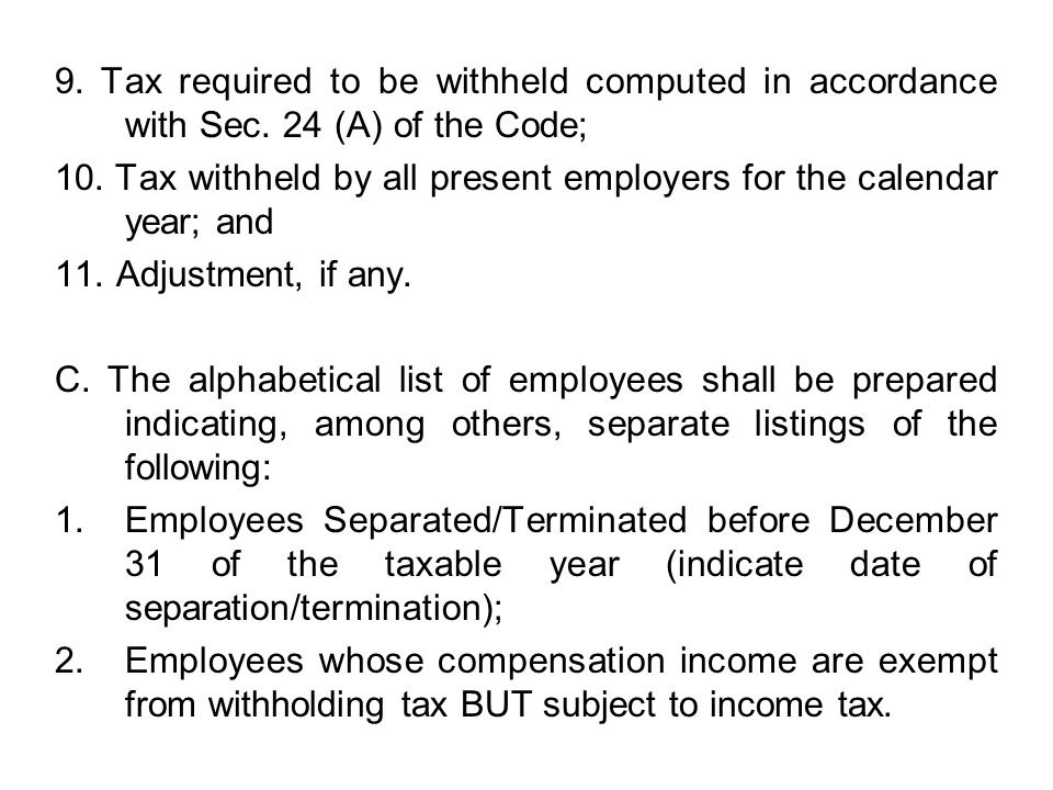 9. Tax required to be withheld computed in accordance with Sec