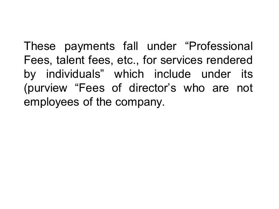 These payments fall under Professional Fees, talent fees, etc