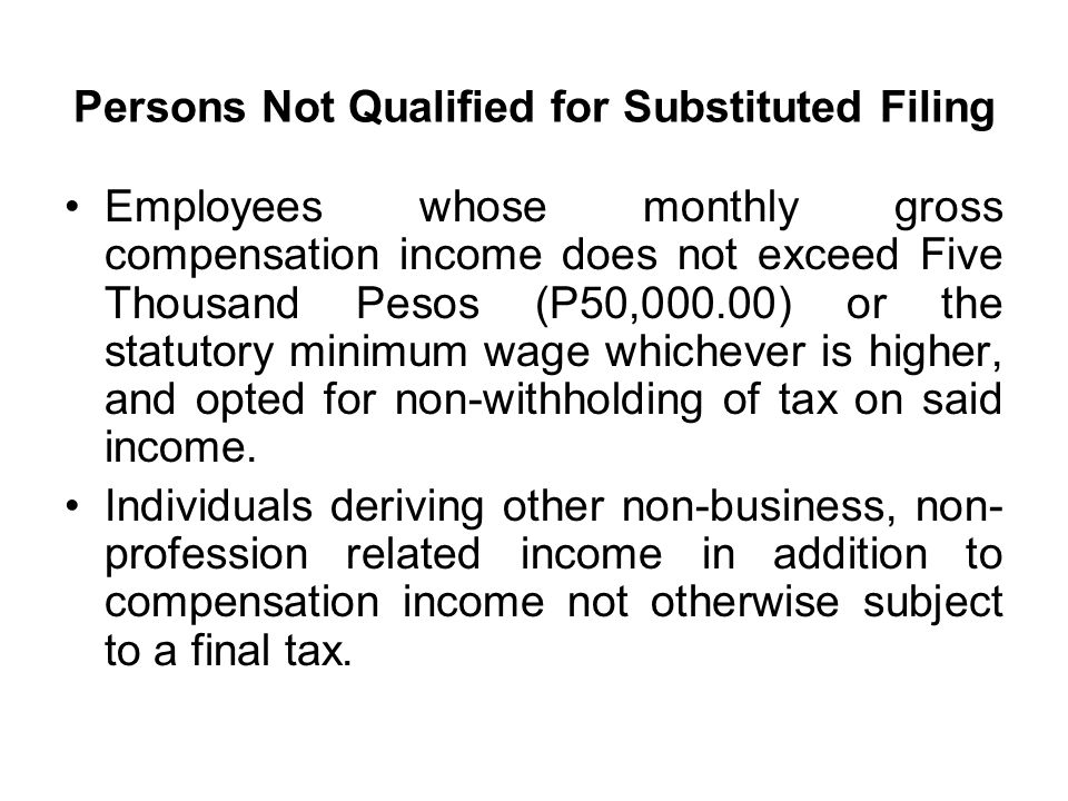 Persons Not Qualified for Substituted Filing