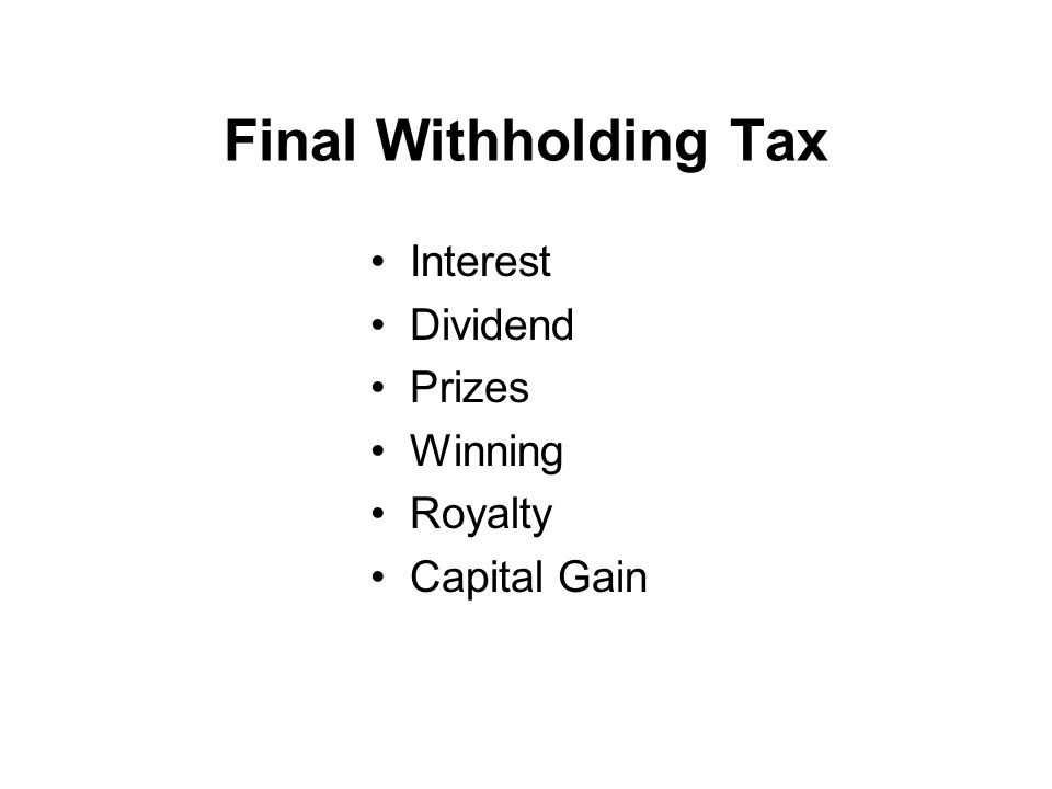 Final Withholding Tax Interest Dividend Prizes Winning Royalty