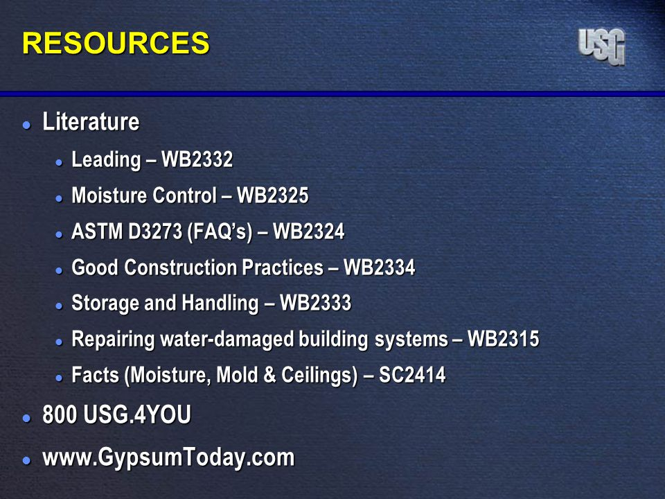 RESOURCES Literature 800 USG.4YOU www.GypsumToday.com Leading – WB2332