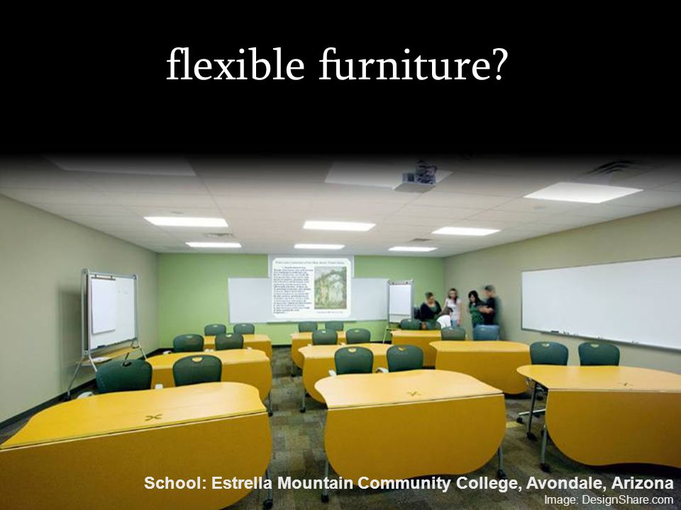 flexible furniture. School: Estrella Mountain Community College, Avondale, Arizona.