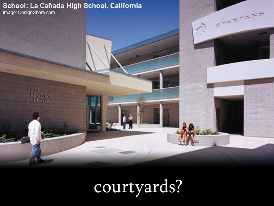 courtyards School: La Cañada High School, California