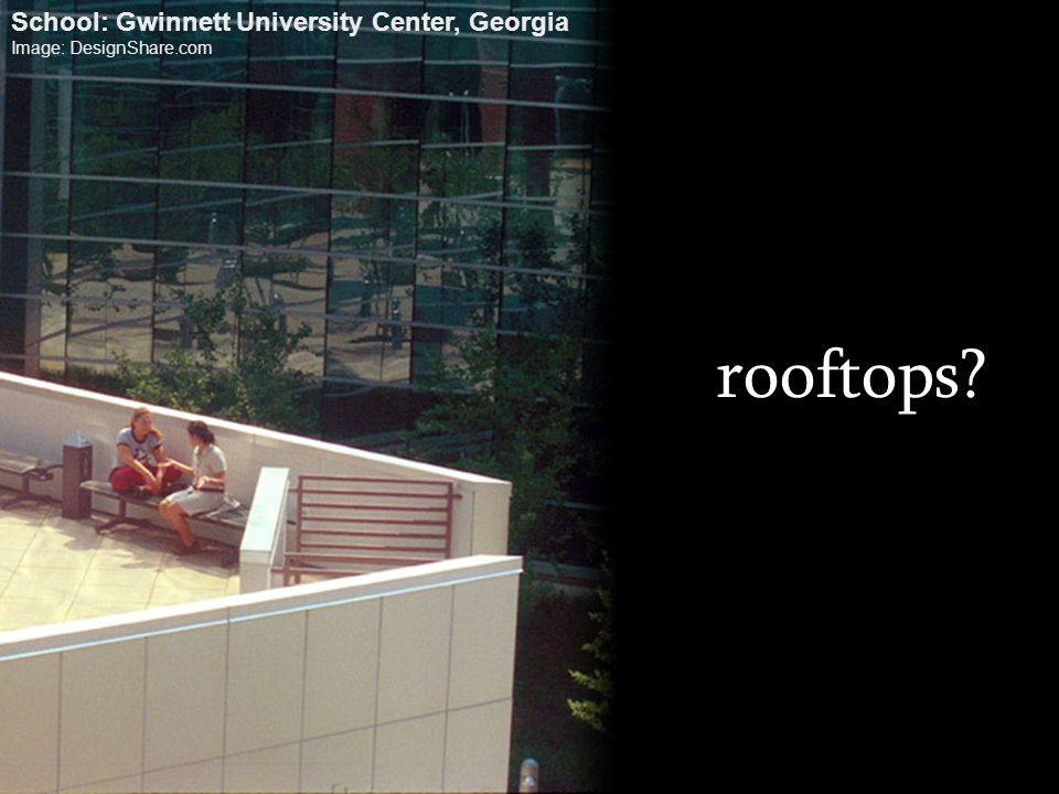 rooftops School: Gwinnett University Center, Georgia