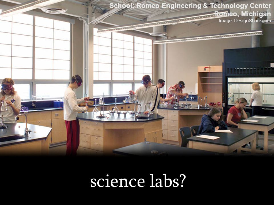science labs School: Romeo Engineering & Technology Center