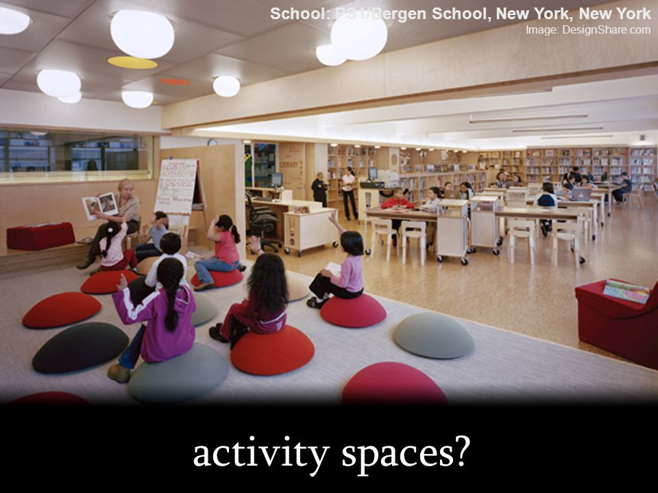 activity spaces School: PS1/Bergen School, New York, New York
