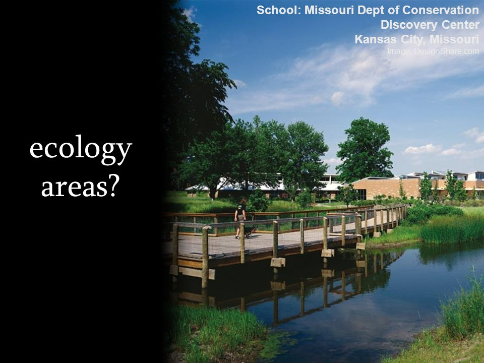 ecology areas School: Missouri Dept of Conservation Discovery Center