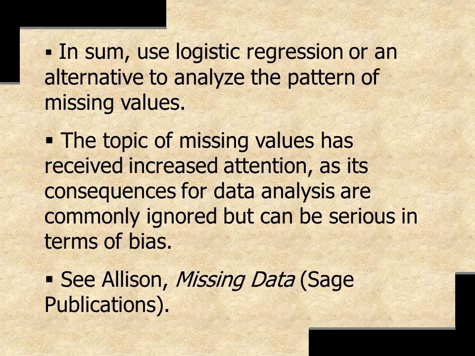 See Allison, Missing Data (Sage Publications).