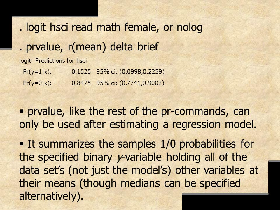 . logit hsci read math female, or nolog . prvalue, r(mean) delta brief