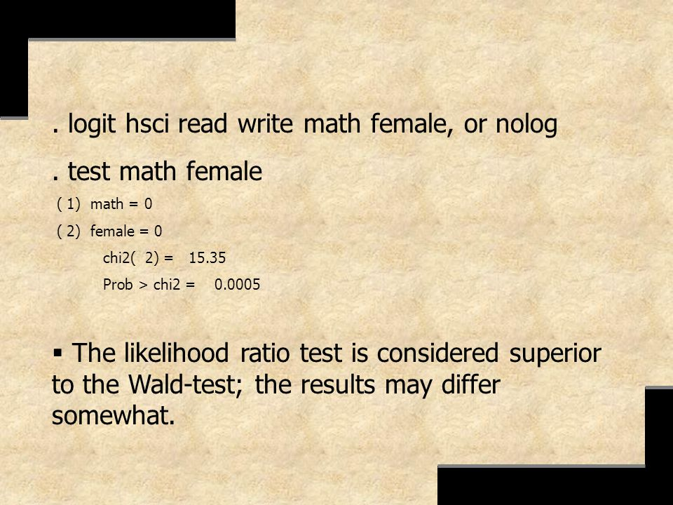 . logit hsci read write math female, or nolog . test math female