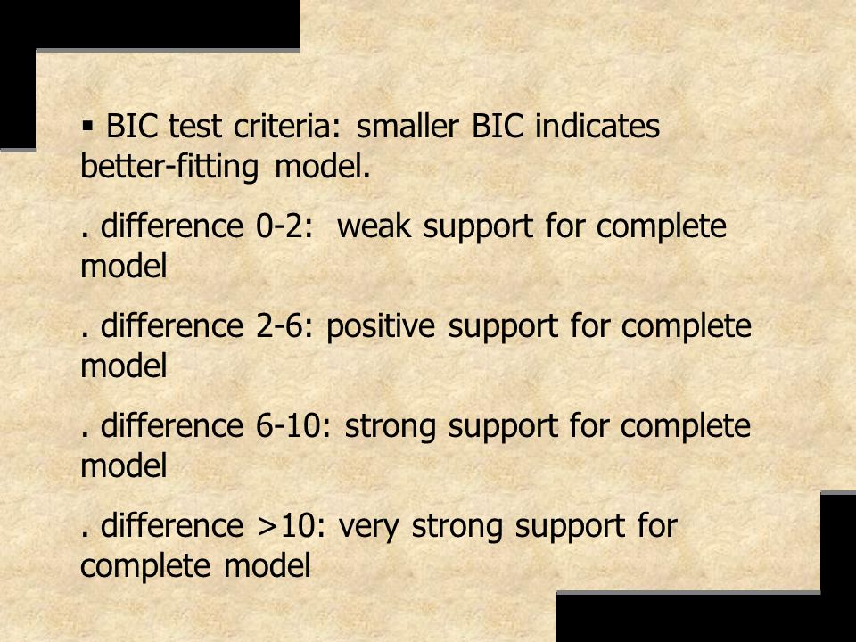BIC test criteria: smaller BIC indicates better-fitting model.