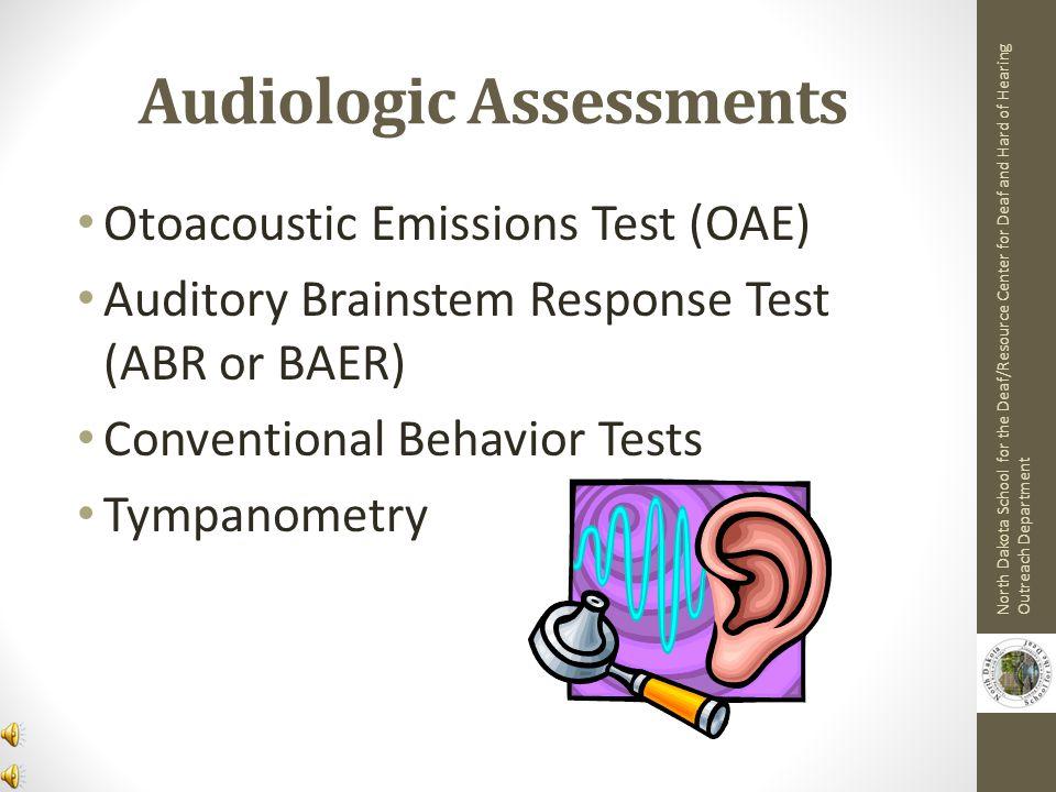 Audiologic Assessments