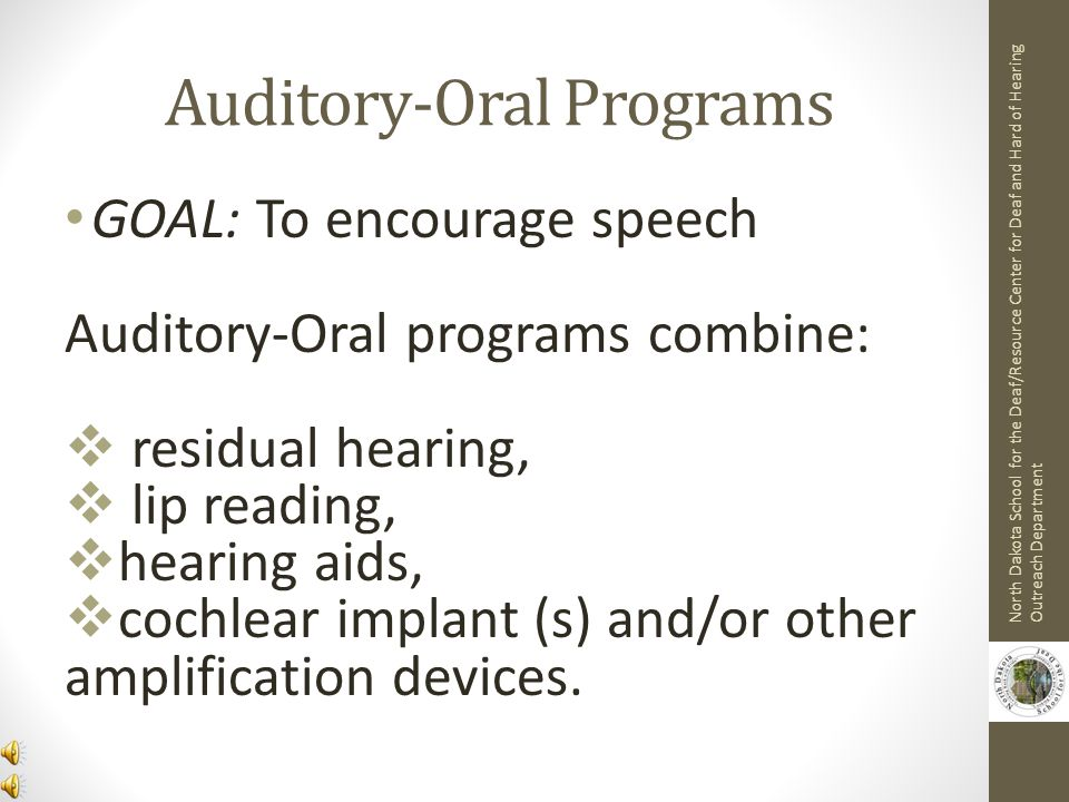 Auditory-Oral Programs